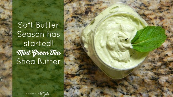 Mint Green Tea Shea Butter_BernettaStyle